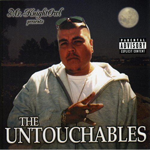 MR. KNIGHT OWL- THE UNTOUCHABLES