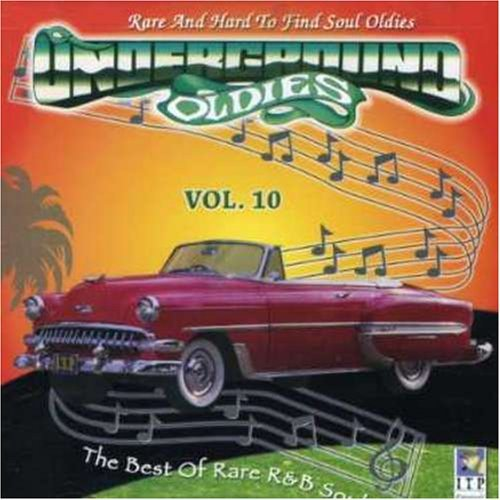 UNDERGROUND OLDIES VOL. 10