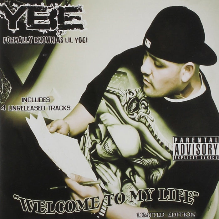 YBE: Welcome To My Life