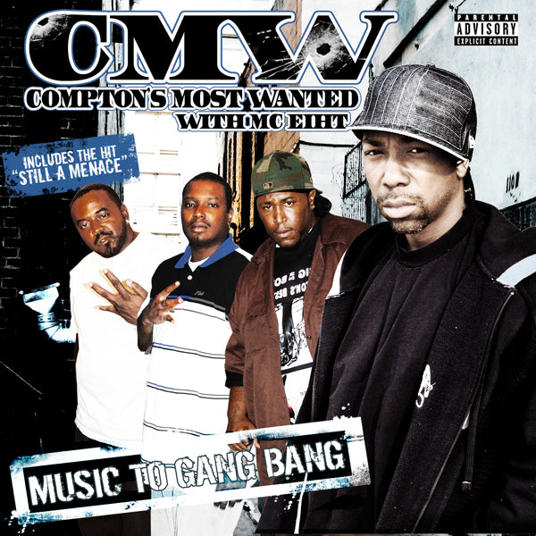 Hi Power Music CMW Comptons Most Wanted Music To GangBang