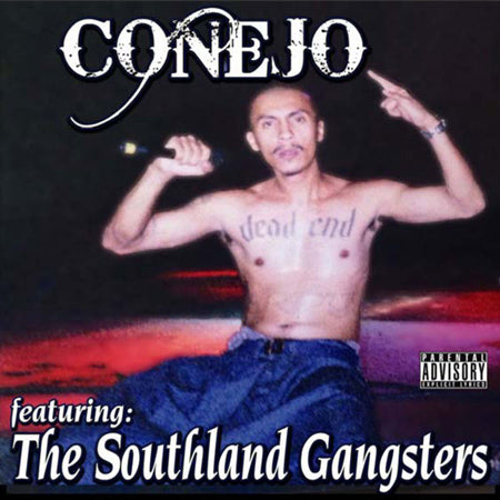 Conejo Featuring The Southland Gangsters