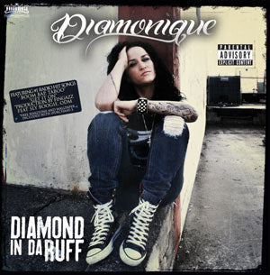 Diamonique - Diamond In Da Ruff\