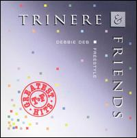 TRINERE & FRIENDS