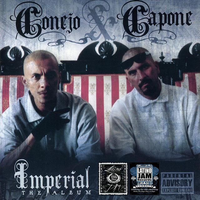 Capone and Conejo- Imperial The Album