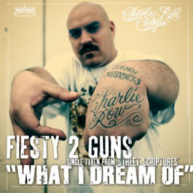 Fiesty 2 Guns - What I Dream of Single