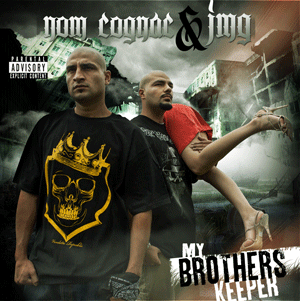 Nom Cognac and JMG-My Brothers Keepers