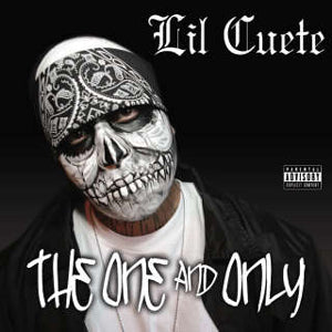 Lil Cuete- The One And Only