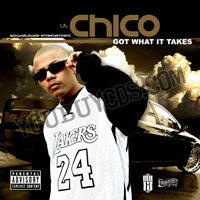 Lil Chico Got What It Takes