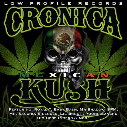 Cronica Mexican Kush