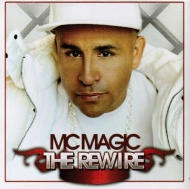 Mc Magic- The Re Wire