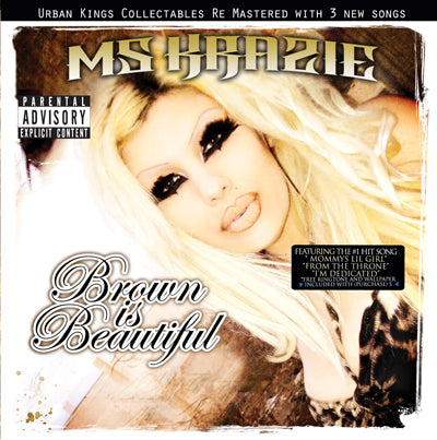 Ms Krazie- Brown Is Beautiful Re Mastered
