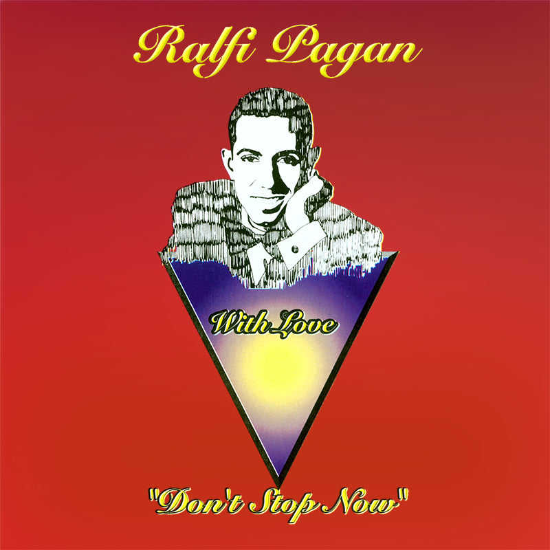 RALFI PAGAN - DON'T STOP NOW