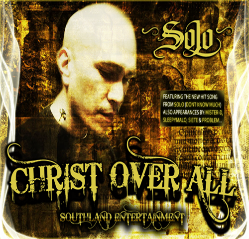 Solo - Christ Over All