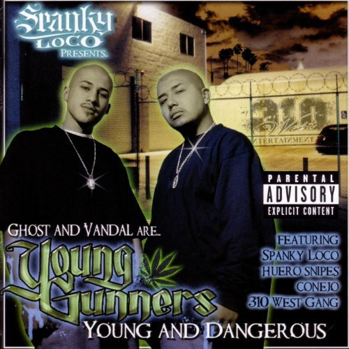 SPANKY LOCO Presents Ghost And Vandal - Young Gunners
