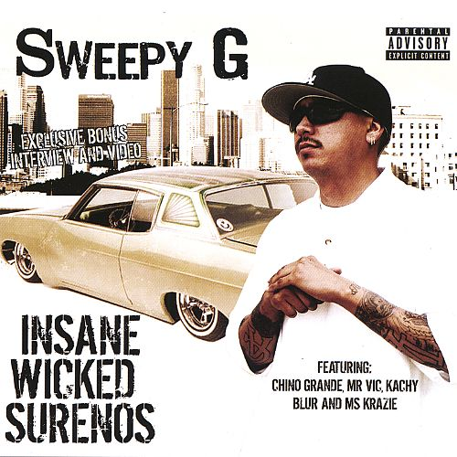 SWEEPY G - INSANE WICKED SURENOS