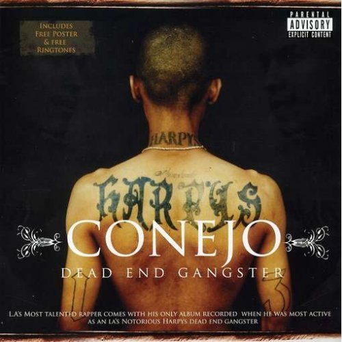 Conejo Dead End Gangster