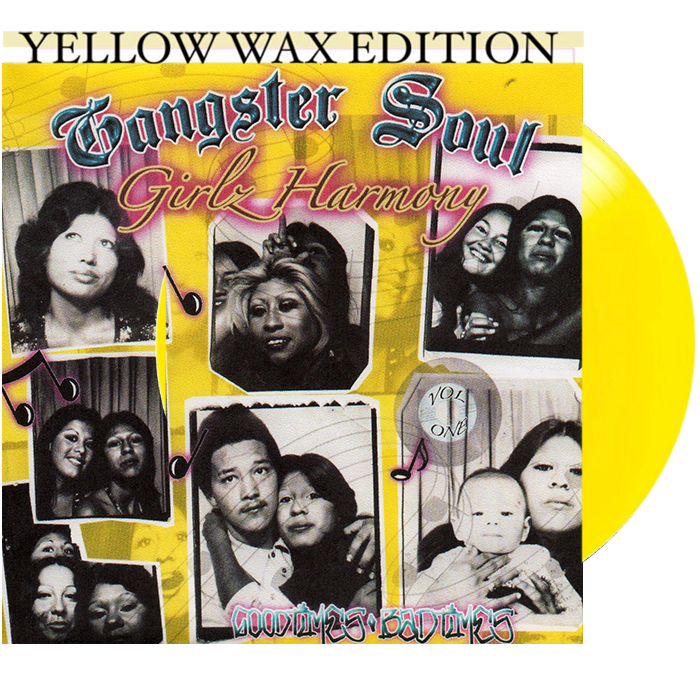GANGSTER SOUL GIRLZ HARMONY VOL. 1, YELLOW VINYL EDITION