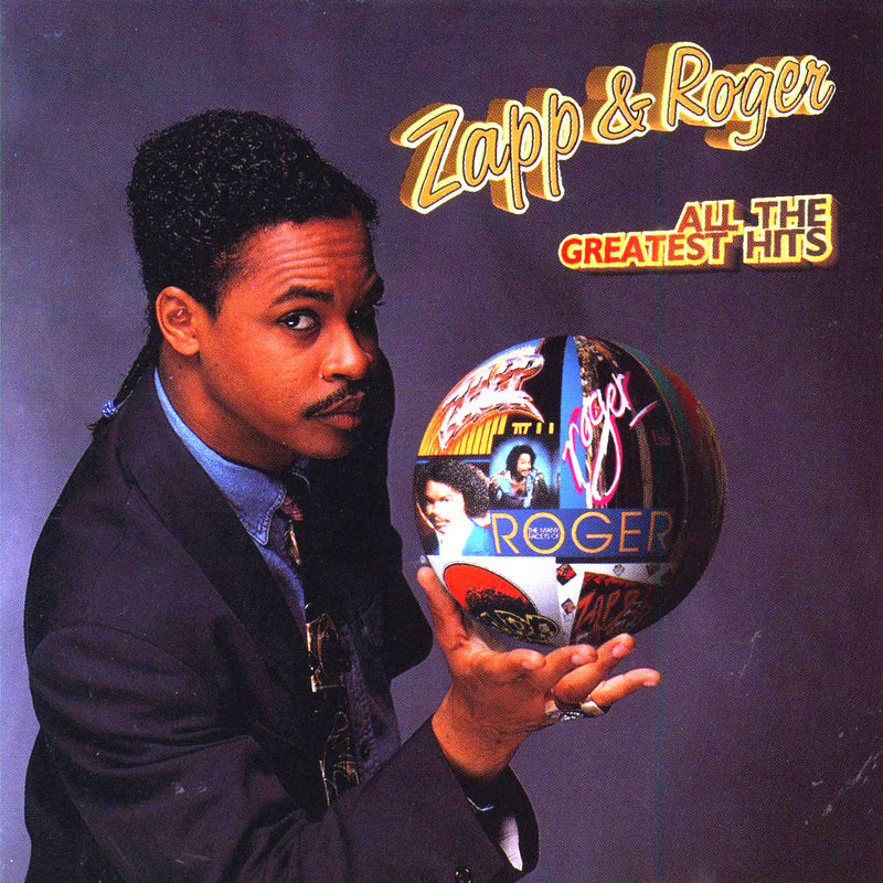 All the Greatest Hits by Roger and Zapp