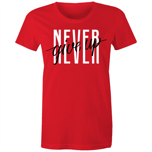 'Never Give Up' Womens Tee