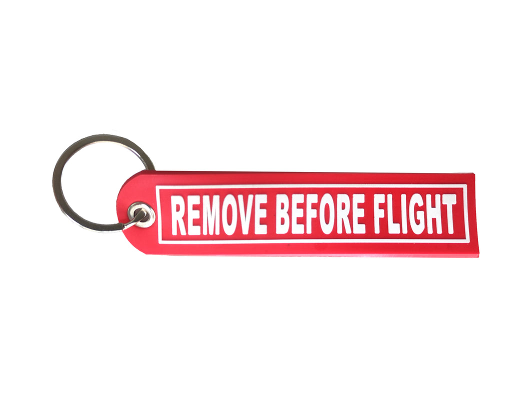 Remove Before Flight - PVC Keychain