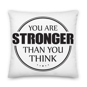 You are Stronger Premium Pillow