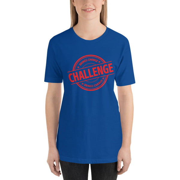 Challenge Brings Change v2 T-Shirt Women