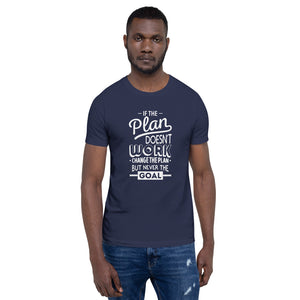 If The Plan Doesn't Work Men T-Shirt