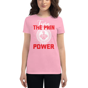 Turn the pain into power Women's short sleeve t-shirt
