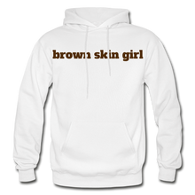 Load image into Gallery viewer, Brown Skin Girl Hoodie - white