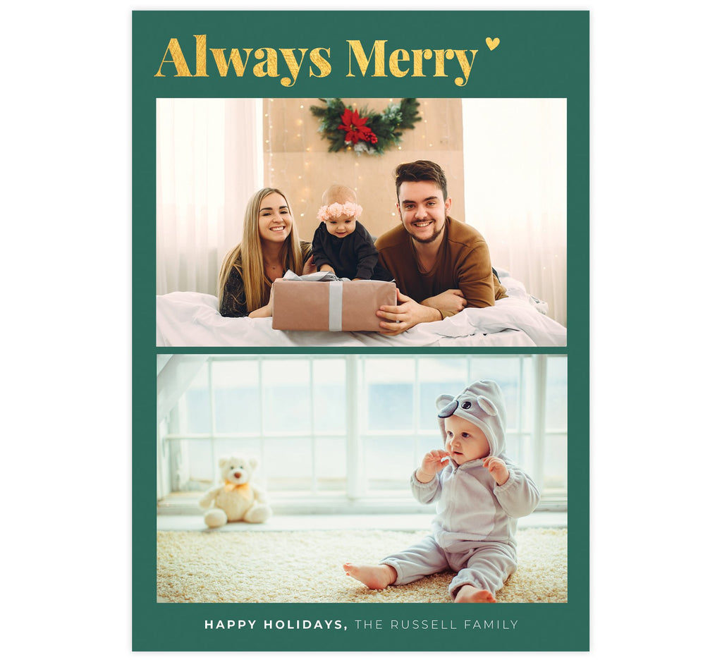 "Always Merry Holiday Card; Muted blue/green background with gold ""always merry"" at the top, 2 image spaces and names at the bottom"