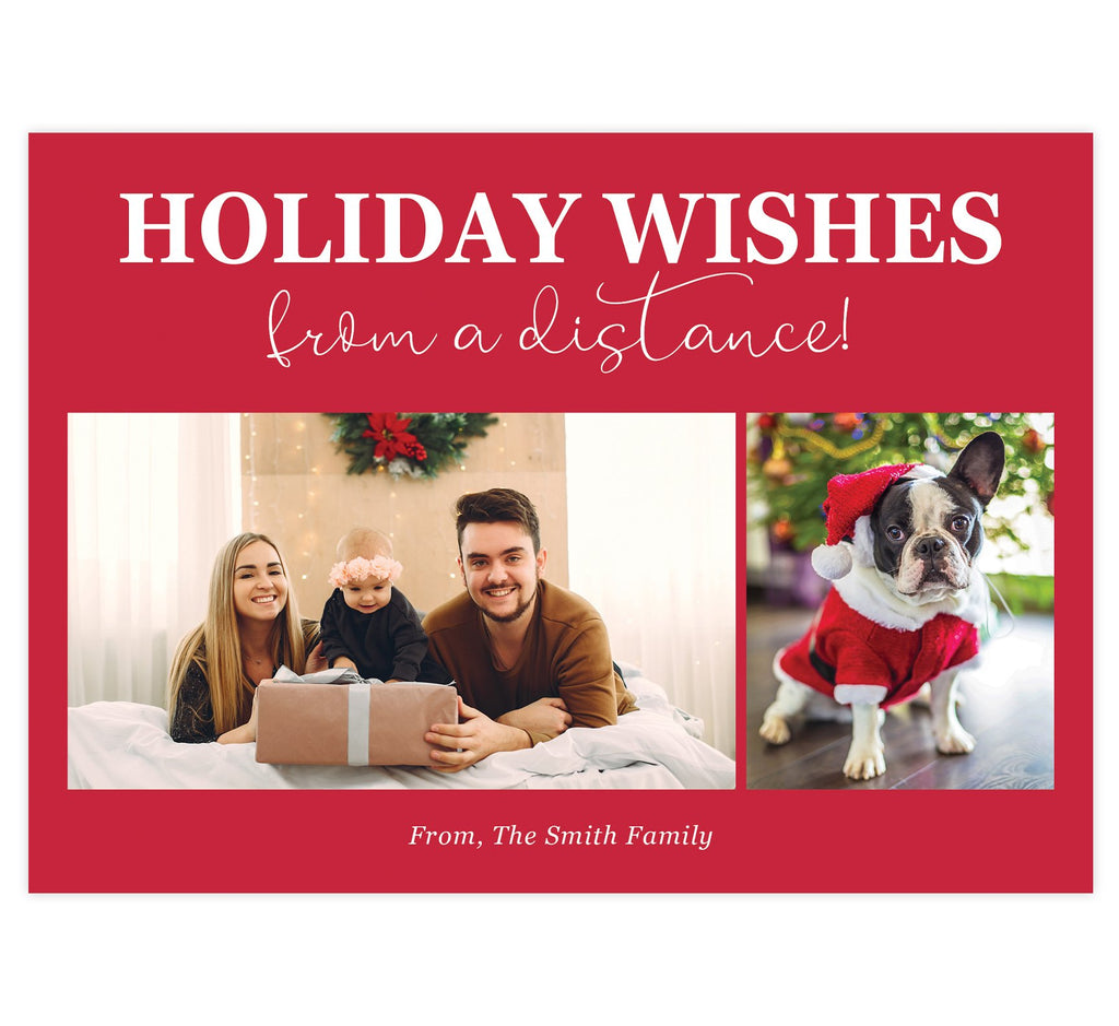 "Distance Wishes Holiday Card; Red background with 2 image spots. ""Holiday wishes from a distance"" at the top."