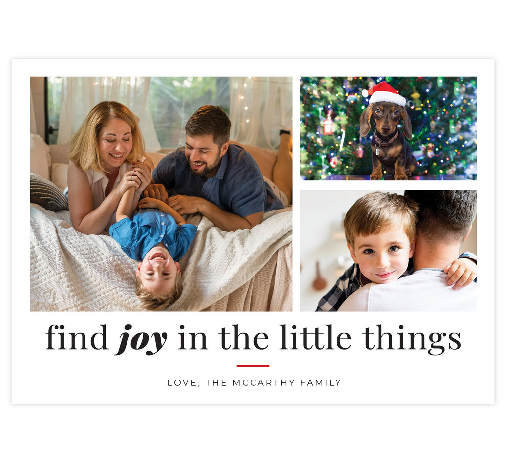 "Find Joy Holiday Card; White background with 3 photo spots. Under photos: ""find joy in the little things"""