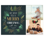 "Load image into Gallery viewer, Gold and Greenery Holiday Card; Dark green background with 2 stacked photos on the right side. Digitally drawn leaves on the left with ""We wish you a merry christmas"" overtop of the leaves."