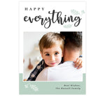 "Load image into Gallery viewer, Happy Everything Holiday Card; White background with ""Happy Everything"" at the top, image in the middle and simple drawn branches around the text."