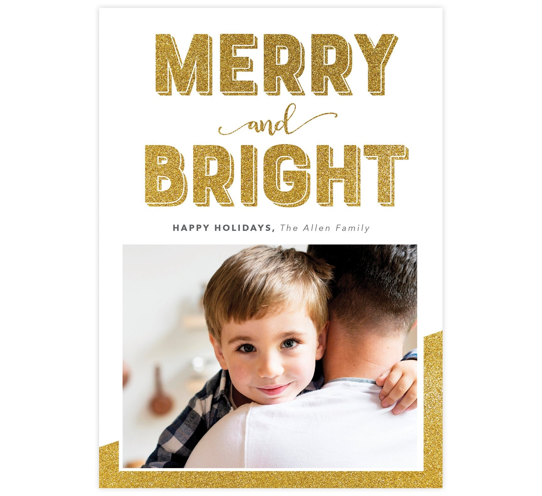 "Merry and Bright Holiday Card; White background with ""merry and bright"" in gold glitter and bottom right corner with gold glitter and one image spot."