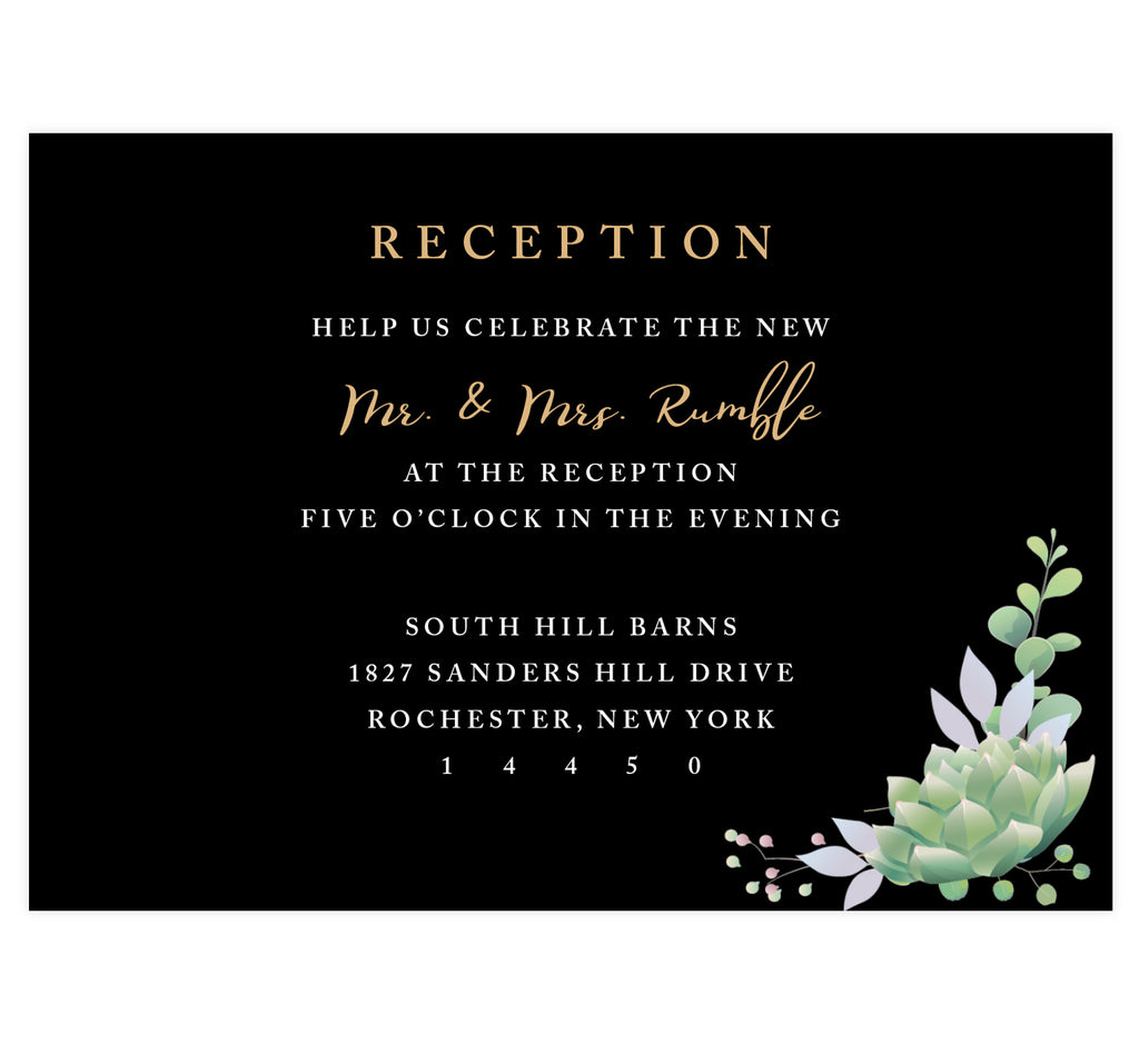 Succulent Frame Wedding Reception Card; Black background with white and gold text and succulent in the bottom right corner.