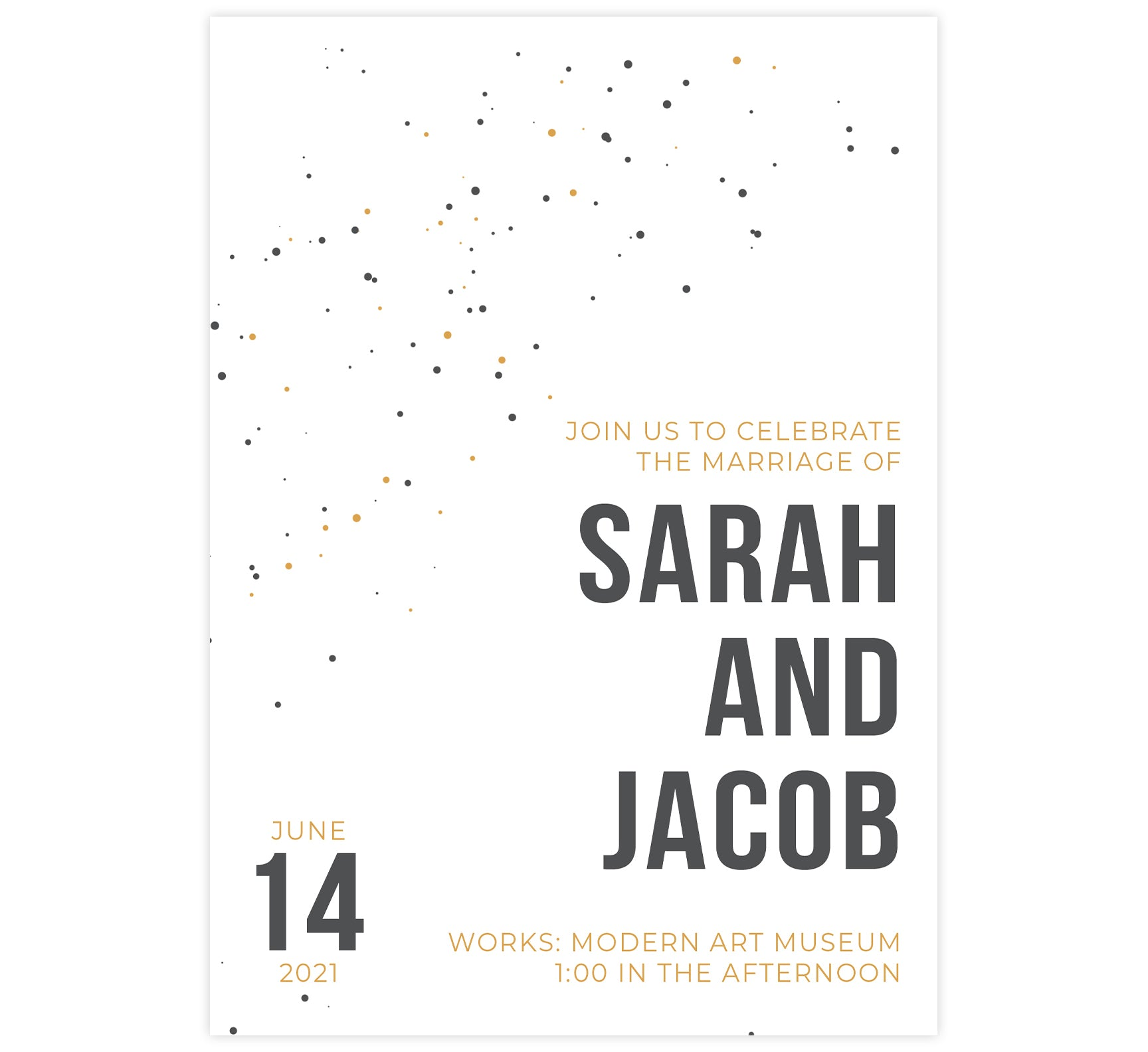 Modern Bold wedding invitation card; white background with gold yellow and gray dots and bold text on the bottom right corner