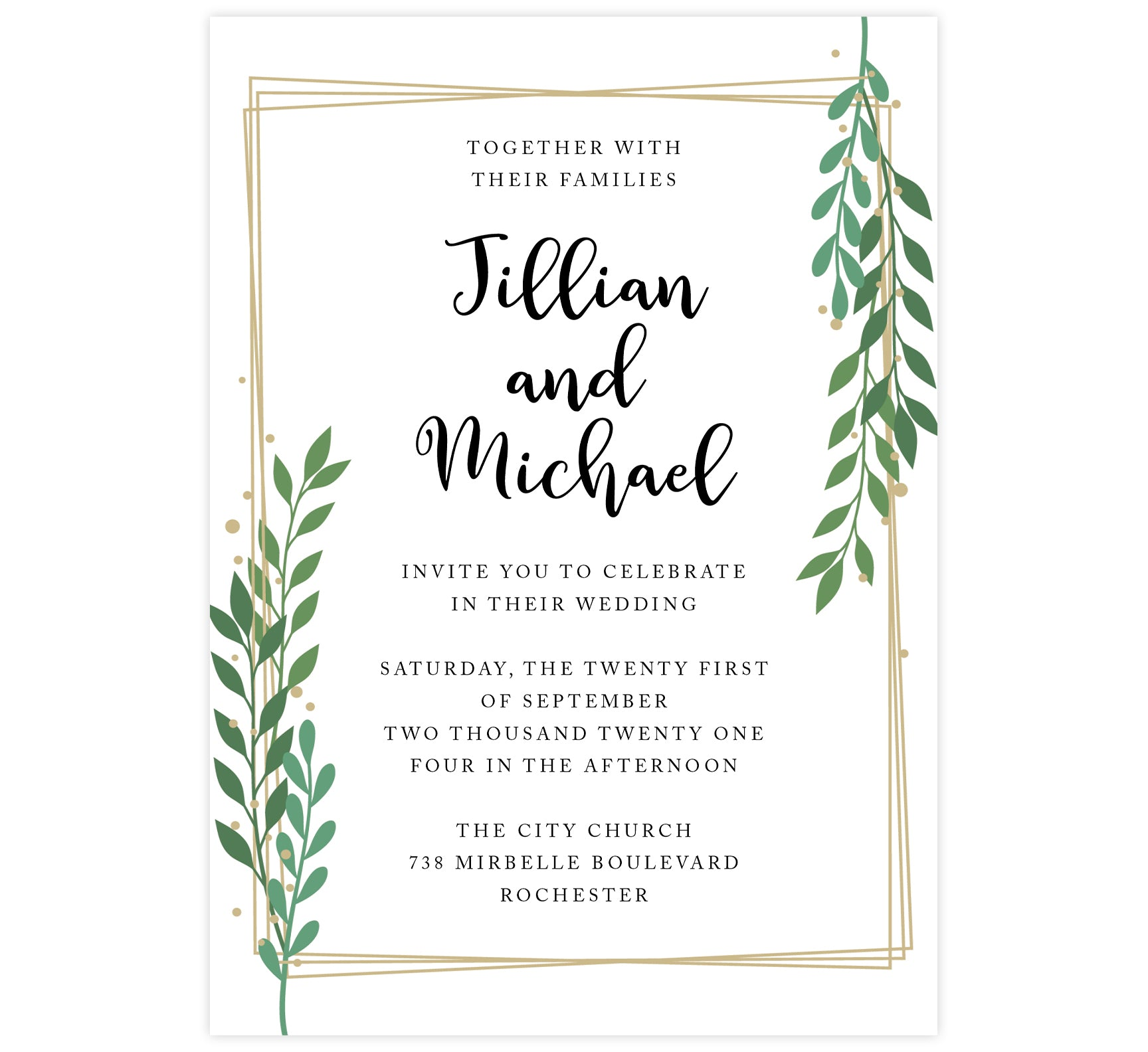 Gold Frame with Greenery wedding invitation; White background with gold frame, black text and greenery on the top right and bottom left corner