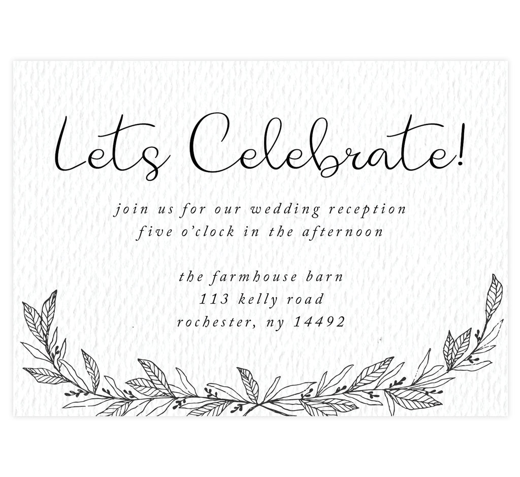 Hand Drawn Ceremony wedding reception card; white textured background with black text and hand drawn leaves at the bottom