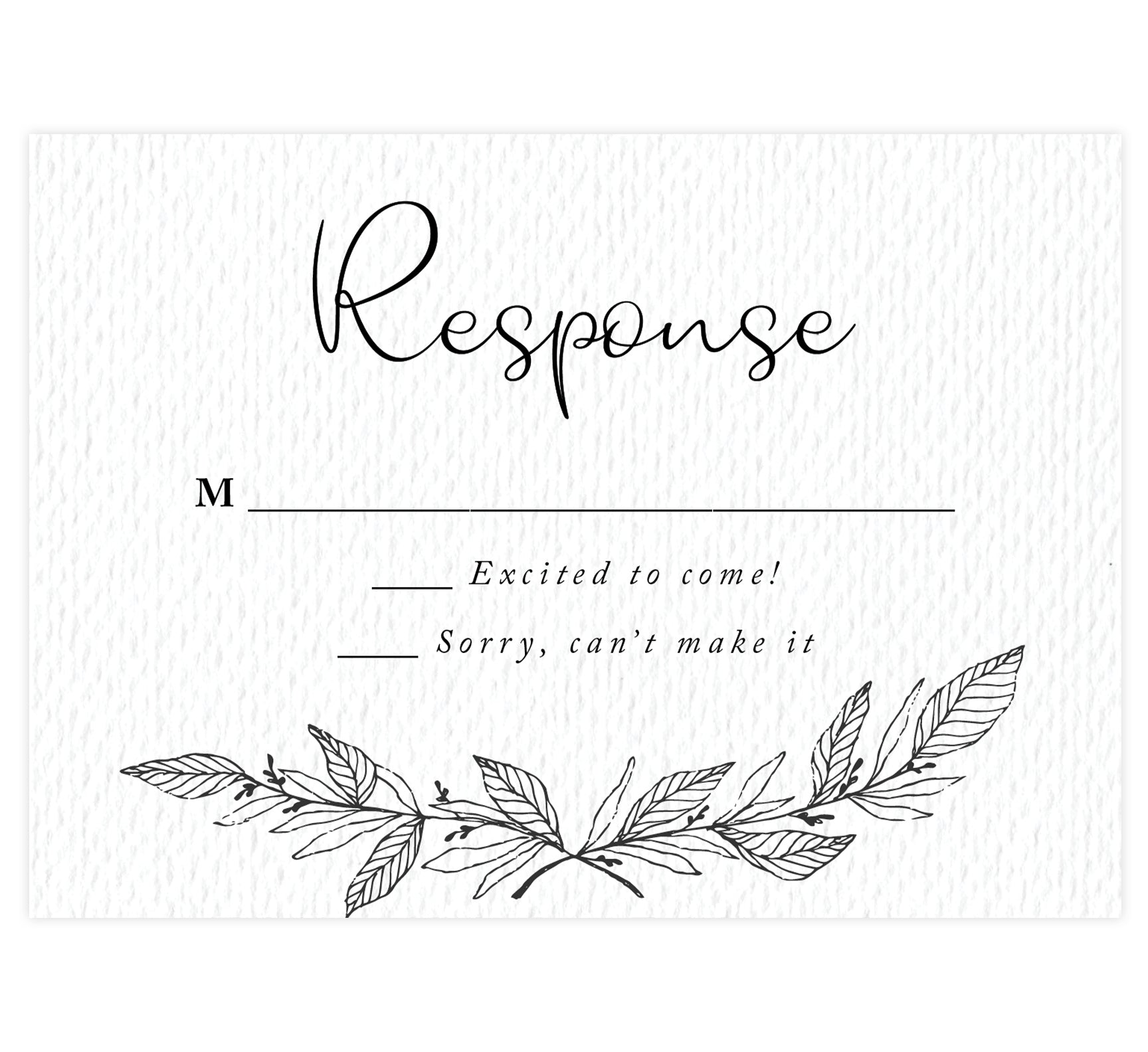 Hand Drawn Ceremony wedding response card; white textured background with hand drawn leaves at the bottom and black text