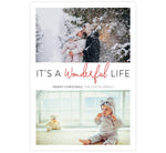 Load image into Gallery viewer, Wonderful Life Holiday Card; White background with 2 image spots and itÕs a wonderful life in the middle