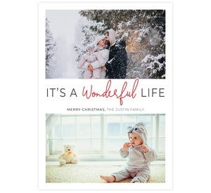 Wonderful Life Holiday Card; White background with 2 image spots and itÕs a wonderful life in the middle