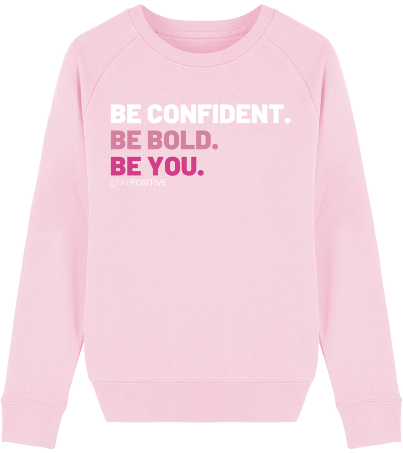 Sweat Be Confident - STAY POSITIVE - Femme