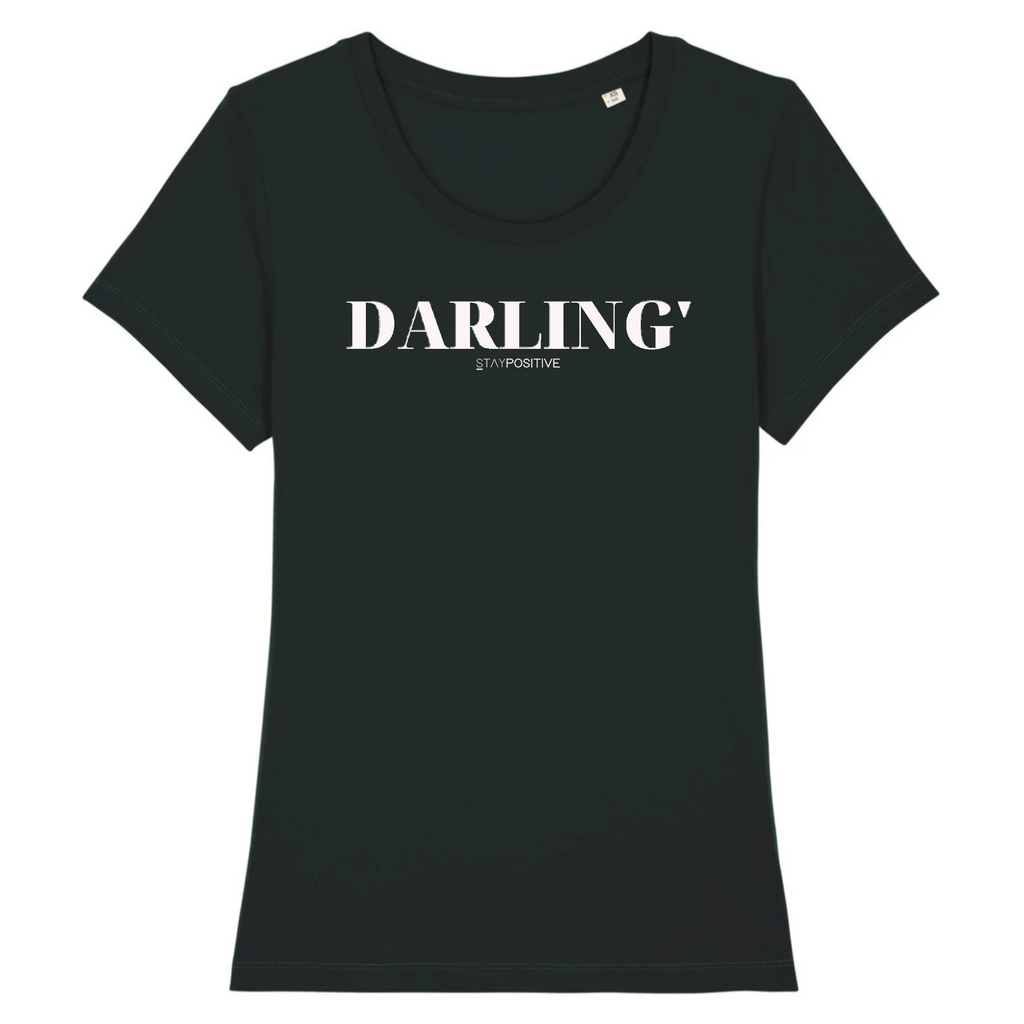 T-shirt Darling Femme - STAY POSITIVE