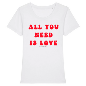 T-shirt ALL YOU NEED IS LOVE Femme STAY POSITIVE Blanc