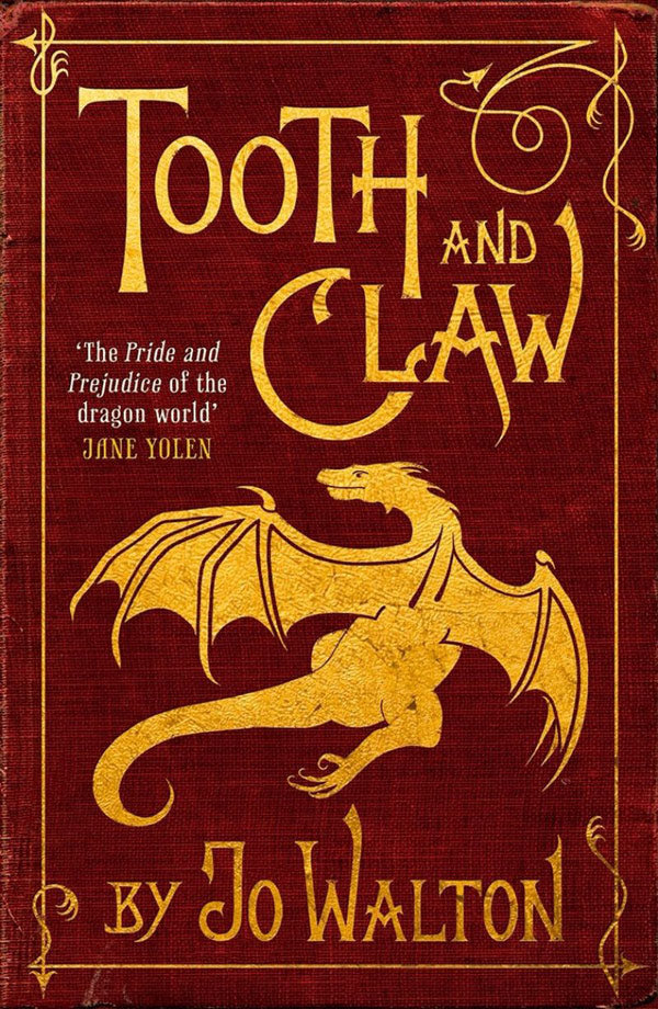 Tooth And Claw, By Jo Walton