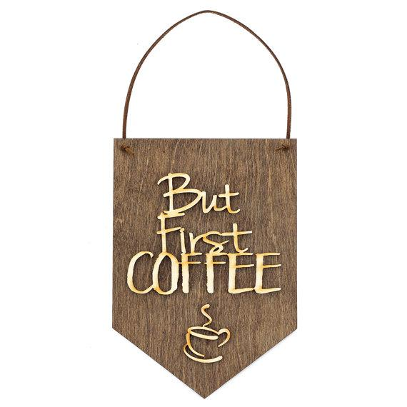 But First Coffee . Wood Banner