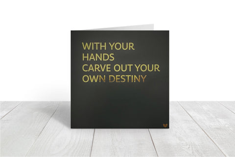 Carve out your Destiny greeting card