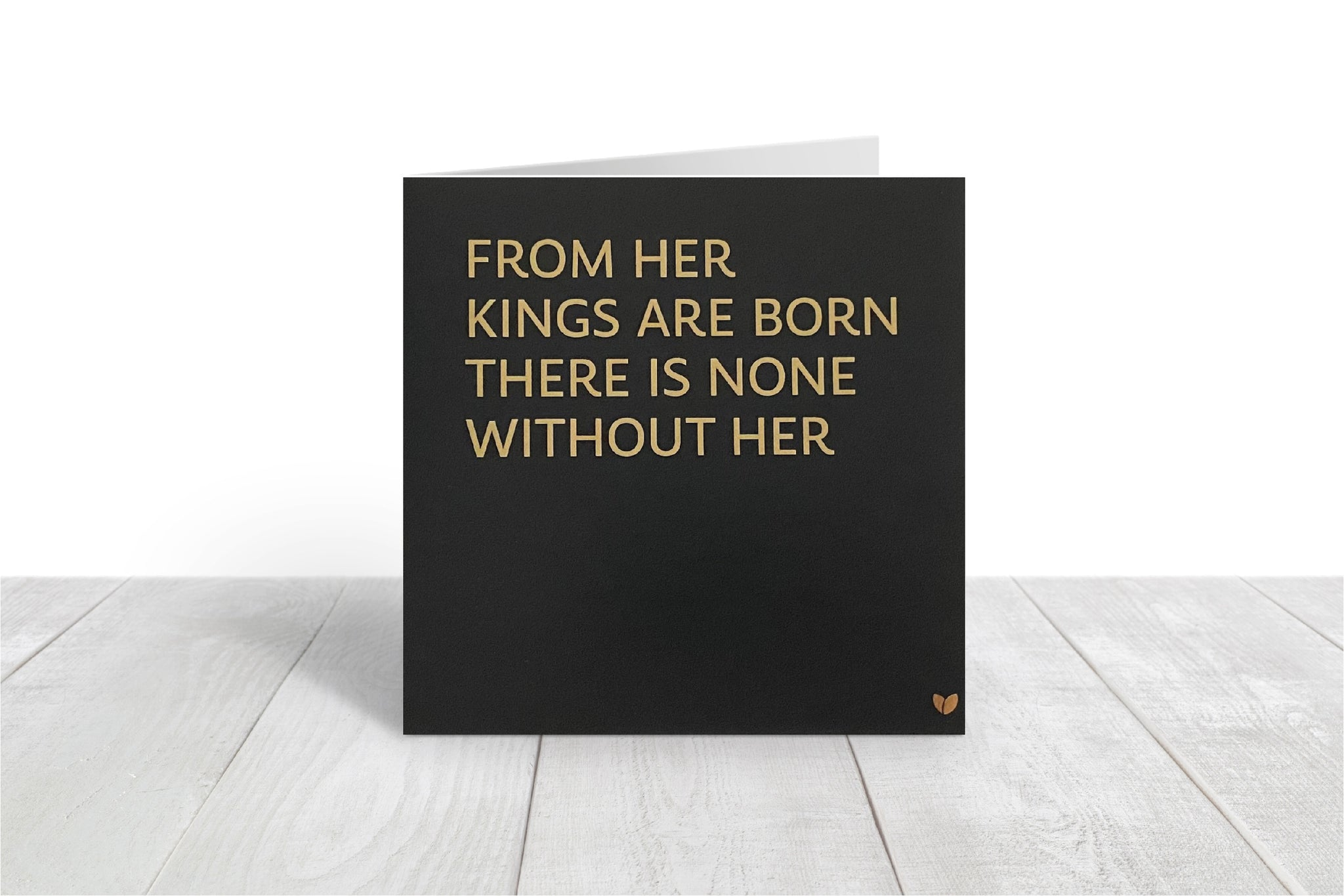 From her Kings are Born greeting card