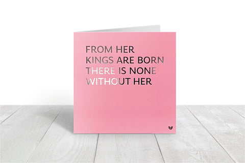 From her Kings are Born pink greeting card